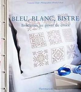Bleu, blanc, bistre (French Edition)