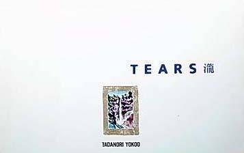 横尾忠則/TEARS-瀧
