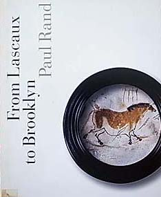 From Lascaux to Brooklyn Paul Rand