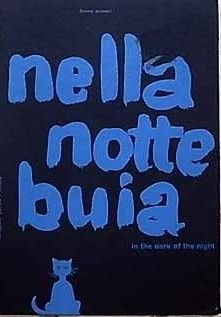 Bruno Munari Nella Notte Buia