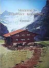 現代スイス菓子のすべて