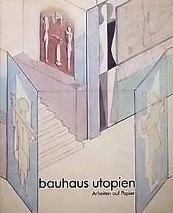 Bauhaus Utopien