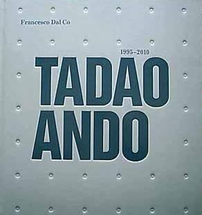 Tadao Ando 1995-2010