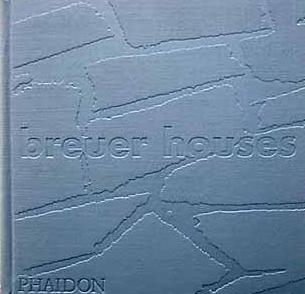 Breuer Houses